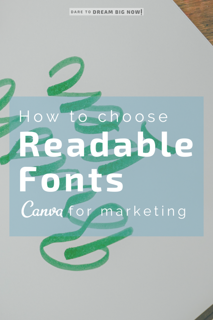how to choose readable fonts, Canva for marketing