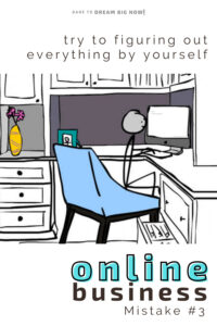 online business figuring out everything by yourself