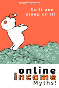 online income do it and sleep on it